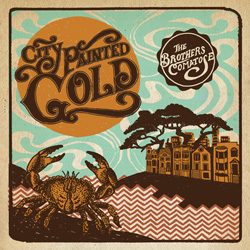 """Brothers Comatose """"City Painted Gold"""""""