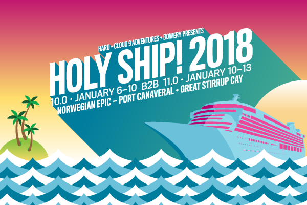 Holy Ship tropical destination festivals