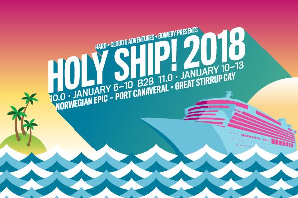 Holy Ship tropical destination festivals