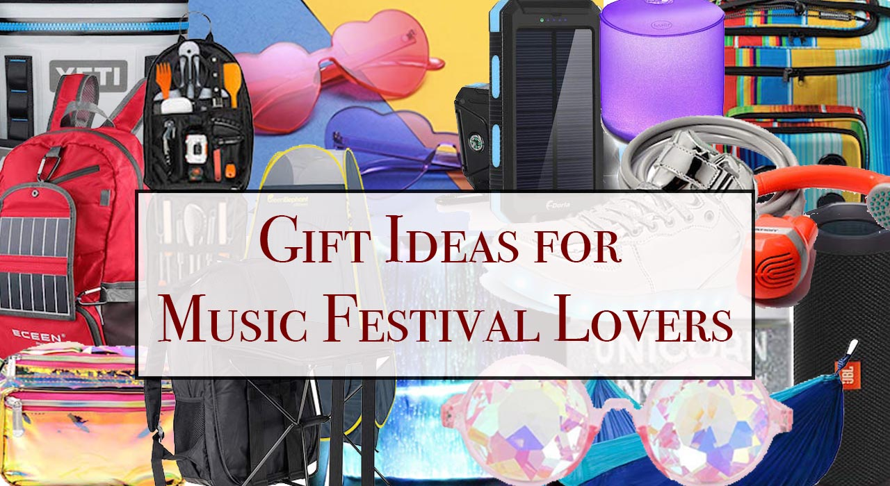 Music Festival Gifts: Gift Ideas for Music Festival Lovers