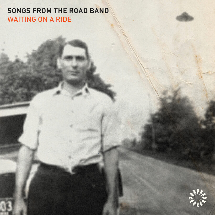"""Songs From The Road Band """"Waiting on a Ride"""" album cover promo pic"""