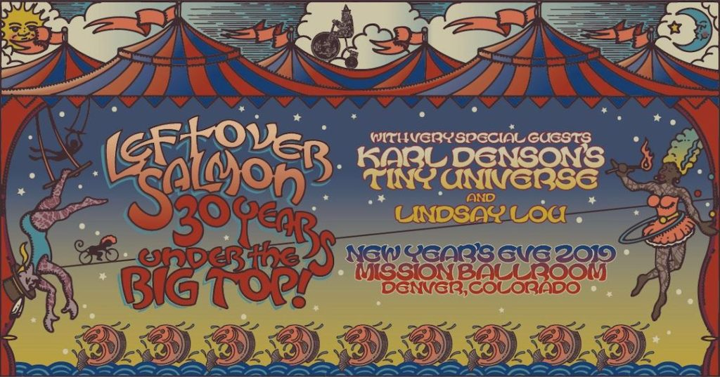 Leftover Salmon 30 Years Under the Big Top