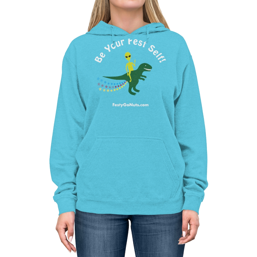 """""""Be Your Fest Self"""" hoodie"""