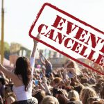 Ticket Holders:  What To Do When The Festival is Canceled?