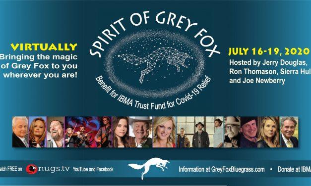 Spirit of Grey Fox 2020:  Virtual Music Festival