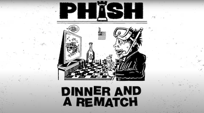 Phish Dinner and a Rematch NYE Stream