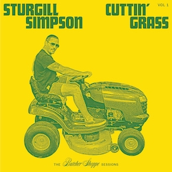 Sturgill Simpson Cuttin' Grass Vol. 1
